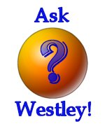 Ask Westley your question on technology, business, or politics!